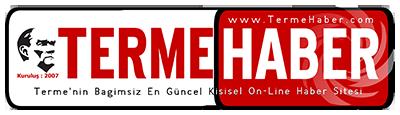 Terme Haber Internet Gazetesi - Terme Manset - Terme Ses - Terme Gundem - Terme Vizyon - Terme Haber - Terme Bilgi - Terme Belediyesi - Terme Kaymakamlığı